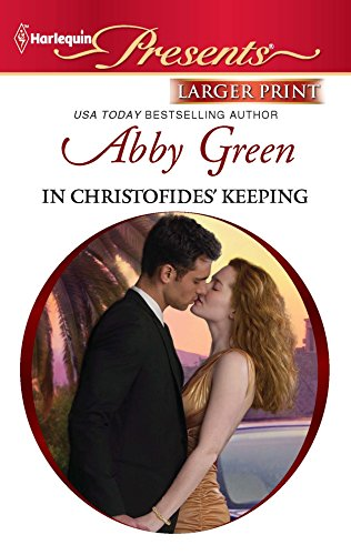 In Christofides' Keeping (Harlequin Larger Print Presents): Green, Abby