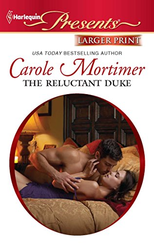 The Reluctant Duke: Carole Mortimer