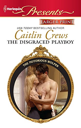 9780373237708: The Disgraced Playboy