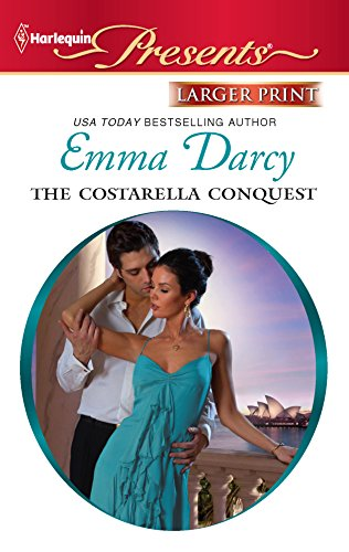 The Costarella Conquest (9780373237814) by Emma Darcy