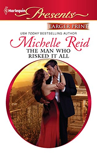 The Man Who Risked It All (Harlequin: Reid, Michelle