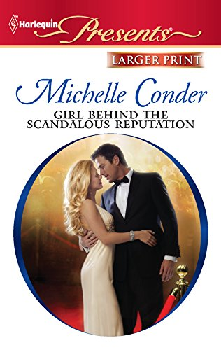 9780373238347: Girl Behind the Scandalous Reputation (Harlequin Presents)