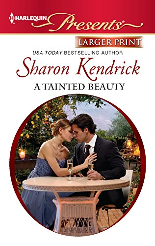 9780373238583: A Tainted Beauty (Harlequin Presents: What His Money Can't Buy)