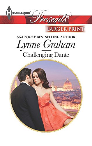 Challenging Dante (Harlequin LP Presents\A Bride for a Bill) (0373239394) by Lynne Graham