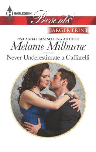 9780373239504: Never Underestimate a Caffarelli (Harlequin LP Presents\Those Scandalous Caffarellis)