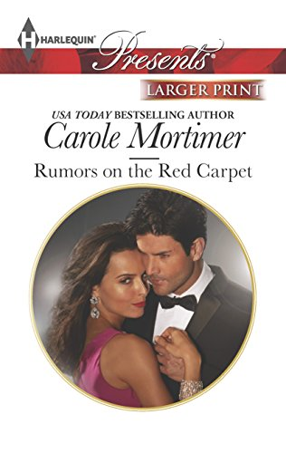 Rumors on the Red Carpet (Harlequin LP Presents\Scandal in the Spotlight) (0373239653) by Carole Mortimer