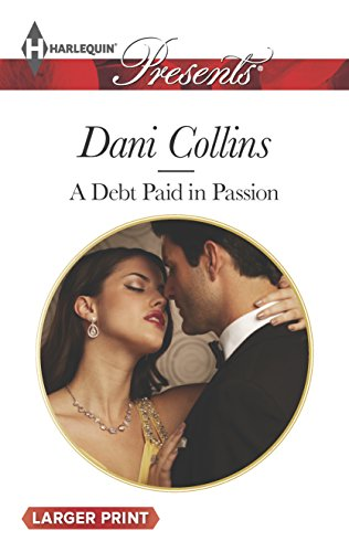 9780373239856: A Debt Paid in Passion (Harlequin Presents (Larger Print))