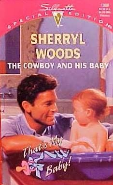 The Cowboy And His Baby (Silhouette Special Edition # 1009): Sherryl Woods