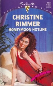 Honeymoon Hotline (That Special Woman/The Jones Gang): Christine Rimmer