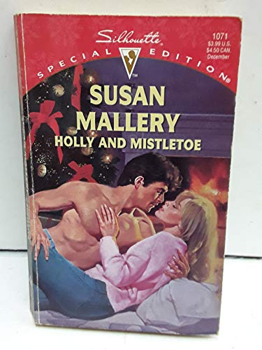 Holly and Mistletoe (Hometown Heartbreakers) (Silhouette Special: Susan Mallery