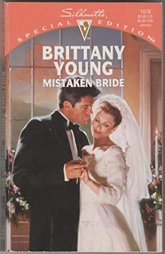 Mistaken Bride (Silhouette Special Edition): Brittany Young