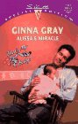 Alissa'S Miracle (That'S My Baby) (Harlequin Special: Ginna Gray