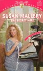 The Secret Wife (That Special Woman/Triple Trouble) (Silhouette Special Edition, No 1123) (9780373241231) by Susan Mallery