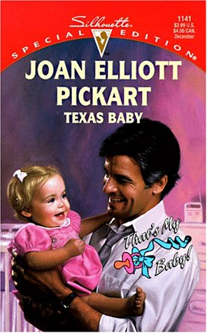 Texas Baby (Silhouette Special Edition, No. 1141): Pickart, Joan Elliot