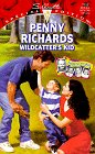 Wildcatter's Kid (Switched At Birth) (Silhouette Special Edition, No 1155) (9780373241552) by Penny Richards
