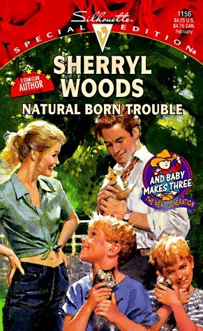 9780373241569: Natural Born Trouble (Silhouette Special Edition, No 1156)
