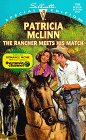 9780373241644: The Rancher Meets His Match (Silhouette Special Edition No. 1164)