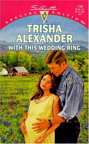 9780373241699: With This Wedding Ring