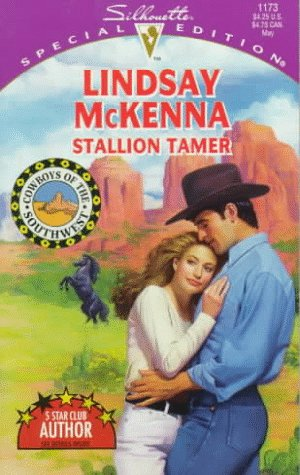 9780373241736: Stallion Tamer (Cowboys Of The Southwest) (Special Edition)