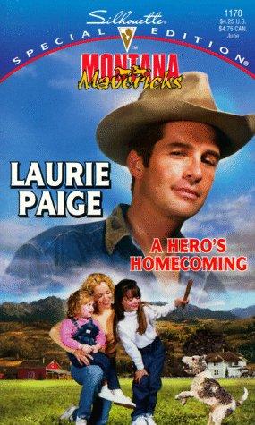 9780373241781: A Hero's Homecoming, Special Edition (Montana Mavericks: Return to Whitehorn)