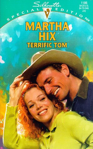 Terrific Tom (Special Edition) (0373241860) by Martha Hix