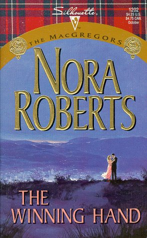 The Winning Hand (The MacGregors / Silhouette Special Edition, No. 1202): Roberts, Nora