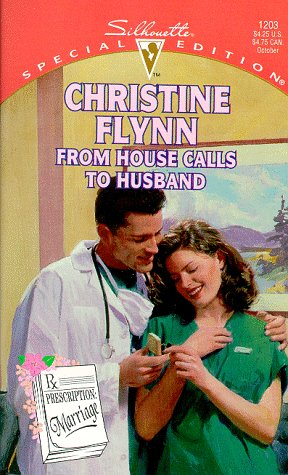 9780373242030: From House Calls to Husband (Special Edition)