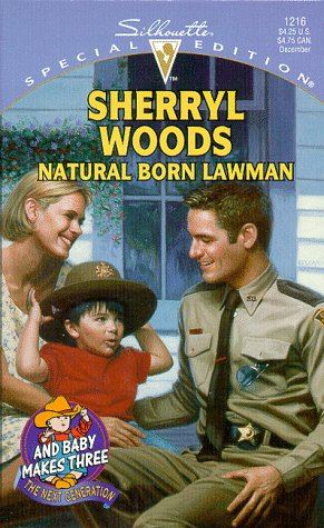 9780373242160: Natural Born Lawman (And Baby Makes Three: The Next Generation) (Silhouette Special Edition #1216)