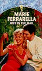 9780373242177: Wife In The Mail (Silhouette Special Edition, 1217)