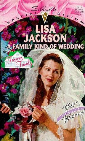 9780373242191: A Family Kind of Wedding (Special Edition)