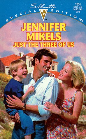 Just the Three of Us: Jennifer Mikels