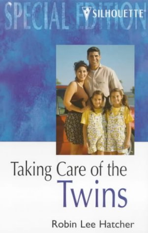 9780373242597: Taking Care of the Twins (Special Edition)