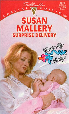 9780373242733: Surprise Delivery (That'S My Baby) (Silhouette Special Edition)