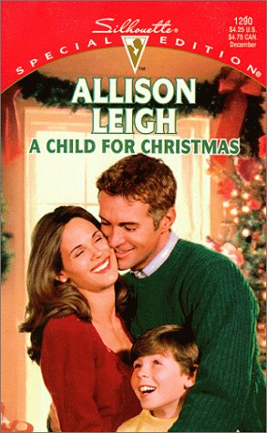9780373242900: A Child For Christmas (Men Of The Double-C Ranch) (Silhouette Special Edition, 1290)