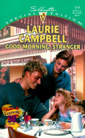 9780373243143: Good Morning, Stranger
