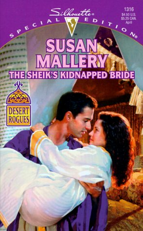 9780373243167: The Sheik's Kidnapped Bride (Desert Rogues, No. 1)