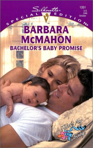 9780373243518: Bachelor's Baby Promise: That's My Baby! (Special Edition, 1351)