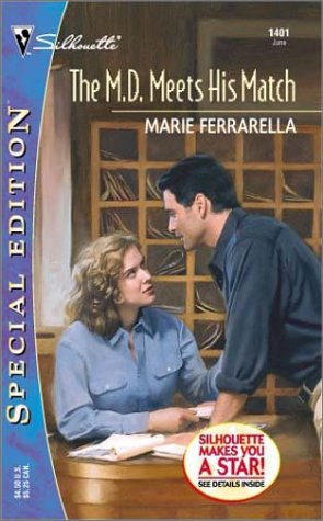 The M.D. Meets His Match Silhouette Special Edition 1401: Ferrarella, Marie