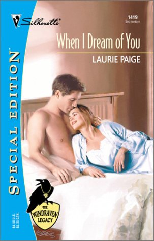 9780373244195: When I Dream Of You : The Windraven Legacy) (Silhouette Special Edition No. 1419) (Special Edition, 1419)