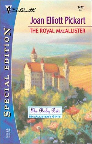 The Royal Macallister, July #1477; Marry A: Pickart, Joan Elliott;