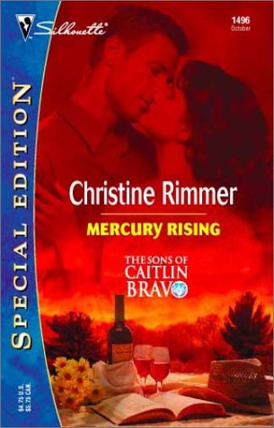 Mercury Rising  (The Sons Of Caitlin Bravo) (Silhouette Special Edition): Rimmer, Christine