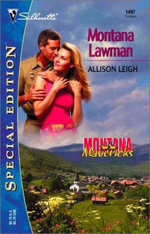Montana Lawman (Montana Mavericks) (Silhouette Special Edition): Leigh, Allison