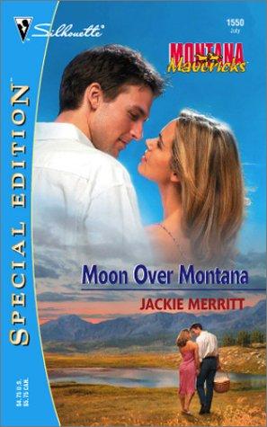 9780373245505: Moon Over Montana (Montana Mavericks)