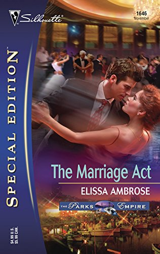 9780373246465: The Marriage Act: The Parks Empire, Silhouette Special Edition, 1646