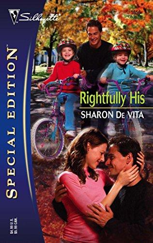 Rightfully His (Silhouette Special Edition): De Vita, Sharon