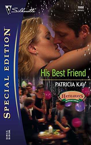9780373246601: His Best Friend (Silhiouette Special Edition) (The Hathaways of Morgan Creek)
