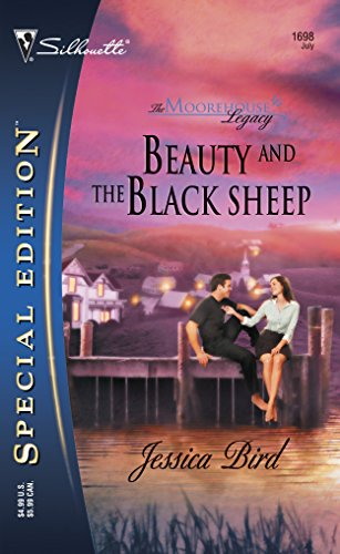 9780373246984: Beauty and the Black Sheep (Moorehouse Legacy, Book 1)