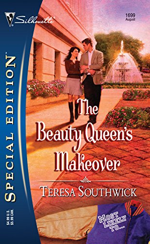 9780373246991: The Beauty Queen's Makeover (Silhouette Special Edition) (Most Likely To...)