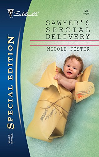 9780373247035: Sawyer's Special Delivery (Silhouette Special Edition)