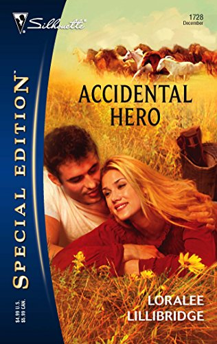 9780373247288: Accidental Hero (Silhouette Special Edition No. 1728)